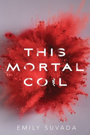 Emily Suvada This Mortal Coil book cover