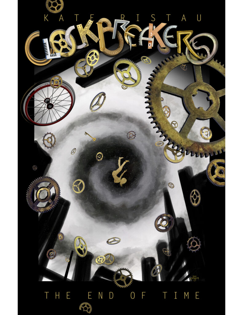 Clockbreakers Three The End of Time Cover with girl in swirling clock parts
