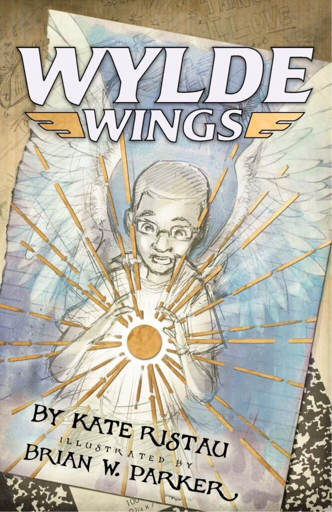 Wylde Wings Cover, written by Kate Ristau, illustrated by Brian W. Parker, african-american kid holds spark with sketched wings